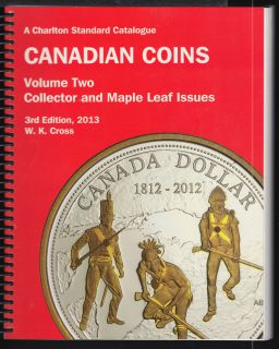 2013 - Charlton - Standard Catalogue Volume Two Collector & Maple Leaf Issues  - Use