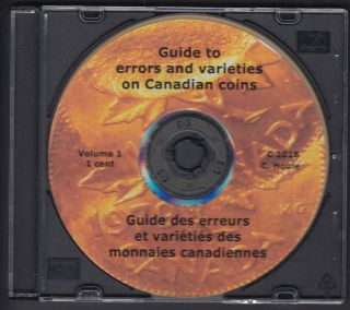 Guide to Errors and Varieties on Canadian Coins - Volume 1 - 1 Cent - Format CD