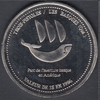 Trois-Pistoles / Les Basques - 1996 - Parc de l'aventure basque en Amérique - $1 Trade Dollar