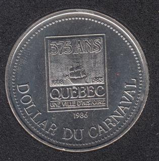 Quebec - 1986 Carnaval de Québec - Eff. 1983 / Logo du 375 Ann. - Dollar de Commerce