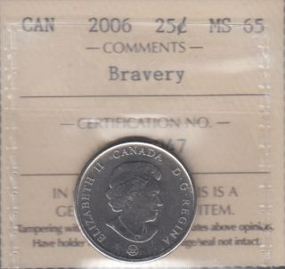 2006 - ICCS - MS 65 - Bravery - Canada 25 Cents