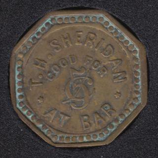 T.H. Sheridan - Good For 5¢ at Bar - Jeton
