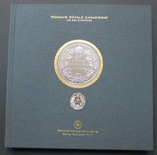 2008 Official Book 100 Years Royal Canadian Mint with 50 Cents Silver - 46 Copy only !